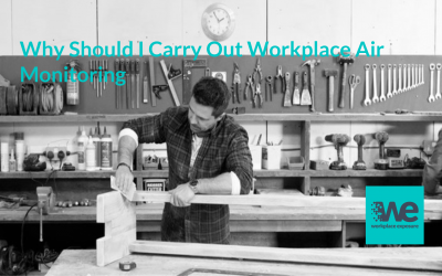 Do I need to do Workplace Air Monitoring